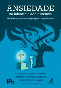 Capa do livro Ansiedade na infância e adolescência