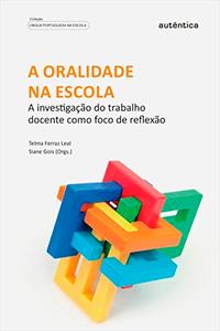 """Capa do livro """"A oralidade na escola - A investigação do trabalho docente como foco de reflexão"""""""