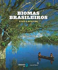 Capa do livro Biomas brasileiros: retratos de um país plural