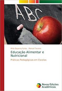 Capa do livro Educação alimentar e nutricional: práticas pedagógicas em escolas