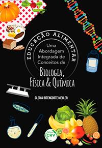 Capa do livro Educação alimentar: uma abordagem integrada de conceitos de biologia, física e química