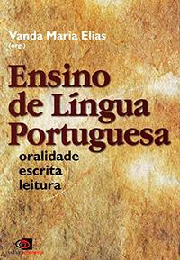 """Capa do livro """"Ensino de língua portuguesa: Oralidade, escrita e leitura"""" com o nome escrito em um fundo amarelado"""
