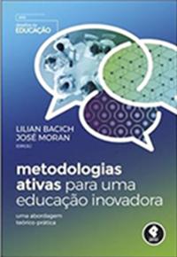 Capa do livro Metodologias ativas para uma educação inovadora: uma abordagem teórico-prática