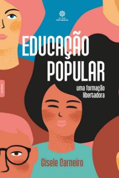 Educacao popular uma formação libertadora