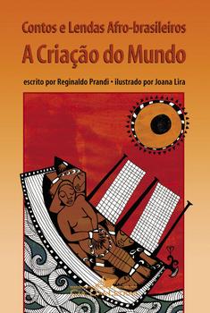 Contos e lendas afro-brasileiros: a criação do mundo